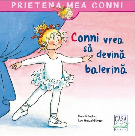 Prietena mea Conni. Vol. 29 - Conni vrea sa devina balerina - coperta