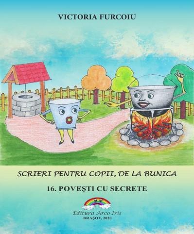 Scrieri pentru copii, de la bunica - vol. 16. Povesti cu secrete - coperta