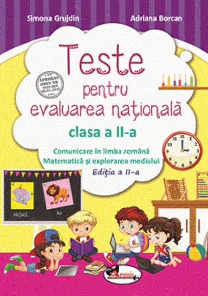 Teste pentru evaluarea nationala. Clasa a II-a. Editia a II-a. 2021