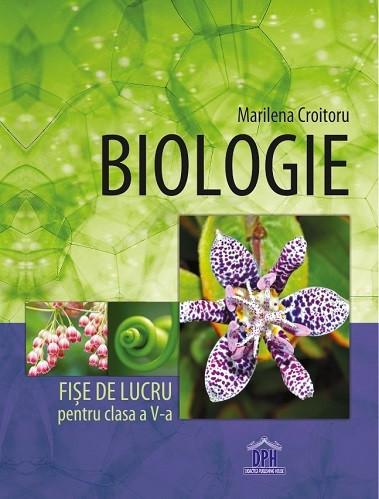 Biologie. Fise de lucru - clasa a V-a