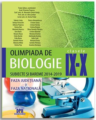Olimpiada de Biologie - Clasele a IX-a - a X-a - Subiecte si bareme 2014-2019 - Faza judeteana si faza nationala