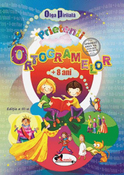 Prietenii ortogramelor - de la 8 ani