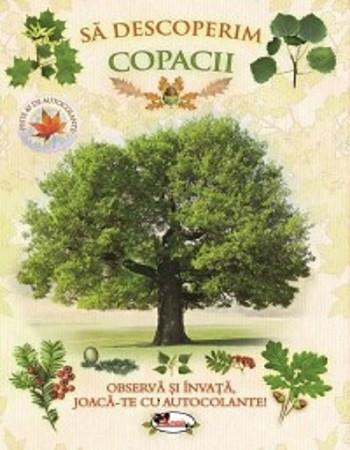 Sa descoperim copacii - enciclopedie cu activitati cu autocolante