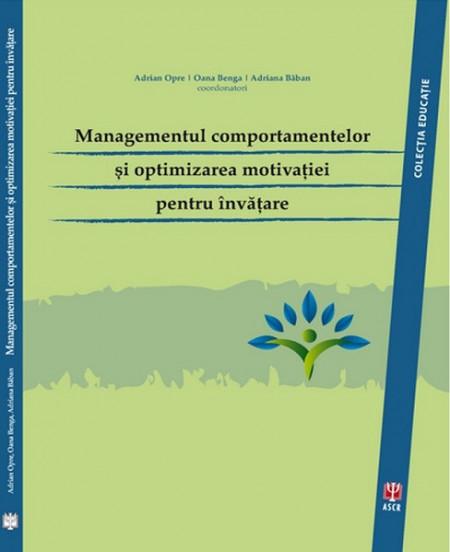 Managementul comportamentelor si optimizarea motivatiei pentru invatare - coperta