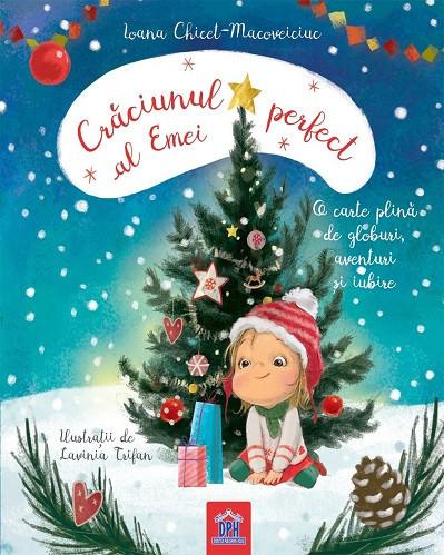 Craciunul perfect al Emei - poveste de Craciun scrisa de Printesa Urbana, carte integral cartonata