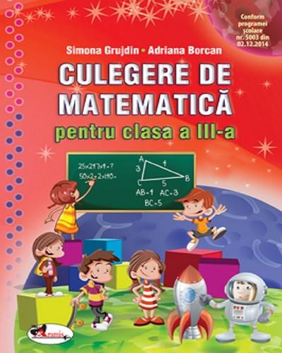 Culegere de matematica - clasa a III-a