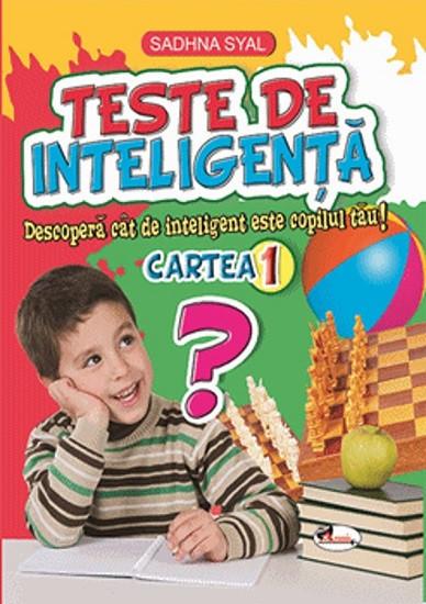 Teste de inteligenta. Cartea nr. 1 - 3-5 ani
