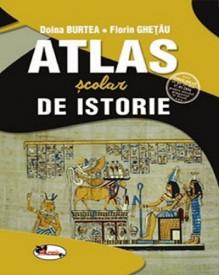 Atlas scolar de istorie - gimnaziu si liceu