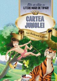 Cartea Junglei. Stiu sa citesc cu litere mari de tipar!