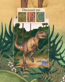 Dinozaurii mei ABC