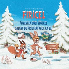 FIRICEL - Povestea unui soricel salvat de prieteni mici, ca el