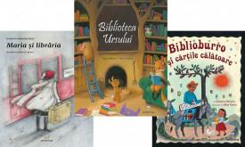 """Pachet """"Iubim cartile de mici"""" - """"Maria si libraria"""", """"Biblioburro si cartile calatoare"""" si """"Biblioteca ursului"""""""