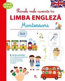 Primele mele cuvinte in limba engleza de la 3 la 6 ani - Montessori