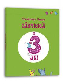 Ultimele exemplare! Carticelele varstei fragede - Carticica de 3 ani