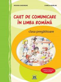 Ultimul exemplar! Caiet de comunicare in limba romana. Activitati interdisciplinare - Clasa pregatitoare