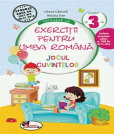 Jocul cuvintelor. Exercitii pentru limba romana. Clasa a III-a