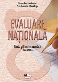 Evaluare Nationala. Limba si literatura romana. Clasa a VIII-a - editia 2020