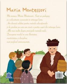 Maria Montessori - autobiografie pentru copii - coperta 4