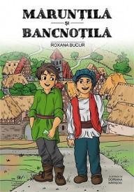 Maruntila si Bancnotila - set de educatie financiara pentru copii