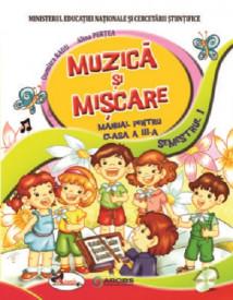 Muzica si miscare. Manual pentru clasa a III-a. 2 volume: semestrul 1 si 2