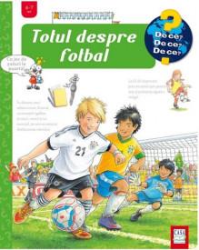 Totul despre fotbal - enciclopedie cu ferestre, integral cartonata