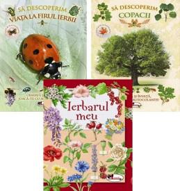 Pachet Natura 4-9 ani - Sa descoperim copacii, Sa descoperim viata la firul ierbii, Ierbarul meu