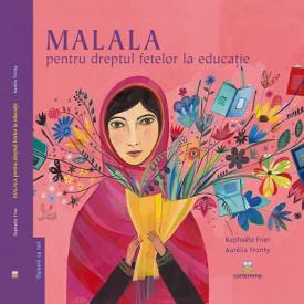 Ultimul exemplar! MALALA pentru dreptul fetelor la educatie