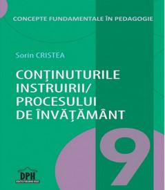 Concepte fundamentale in pedagogie. Vol. 9 - Continuturile instruirii / procesului de invatamant