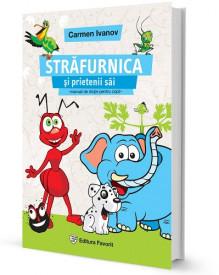 Strafurnica si prietenii sai - manual de dictie pentru copii, vol. I
