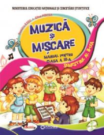 Muzica si miscare. Manual pentru clasa a III-a. 2 volume: semestrul 1 si 2 -
