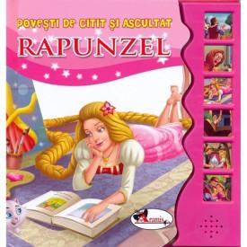 Povesti de citit si ascultat. Rapunzel. Carte cu butoane cu sunete