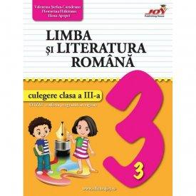 Ultimul exemplar! Limba si literatura romana. Culegere. Clasa a III-a
