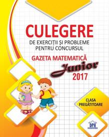 Culegere pentru concursul Gazeta Matematica Junior - clasa pregatitoare