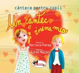 Un cantec e inima mea (carte + CD audio)