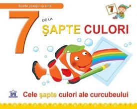 Scurte povesti cu cifre. 7 de la Sapte culori