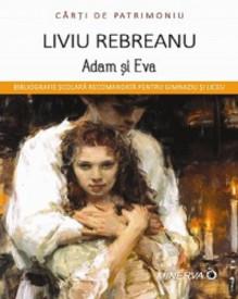 Adam si Eva - de Liviu Rebreanu