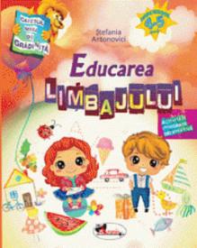 Caietul meu de gradinita. Educarea limbajului. 4-5 ani