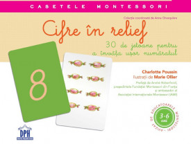 Casetele Montessori. Cifre in relief