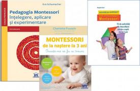 """Pachet """"Initiere in pedagogia Montessori"""" - """"Pedagogia Montessori..., """"Montessori de la nastere la 3 ani"""" si """"Activitati pe anotimpuri - dupa metoda pedagogica Montessori"""""""