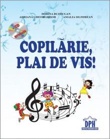 Ultimul exemplar! Copilarie, plai de vis! - carte cu CD audio