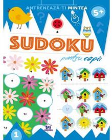 Antreneaza-ti mintea. Sudoku pentru copii