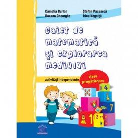 Caiet de matematica si explorarea mediului - activitati independente - clasa pregatitoare