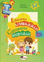Caietul meu de gradinita. Educarea limbajului si cunoasterea mediului. 3-4 ani
