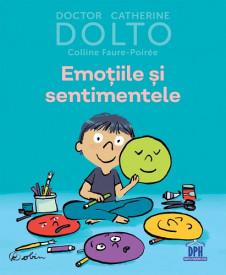 Emotiile si sentimentele - de dr. Catherine Dolto