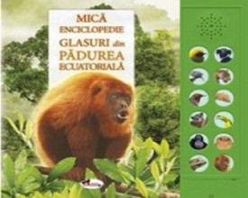 Glasuri din padurea ecuatoriala - enciclopedie cu butoane sonore