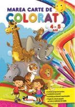 Marea carte de colorat. 4-5 ani