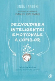 Pachet Inteligenta emotionala a copiilor - Dezvoltarea inteligentei emotionale a copiilor