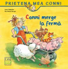 Prietena mea Conni. Vol. 3 - Conni merge la ferma