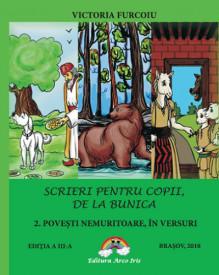 Scrieri pentru copii, de la bunica - vol. 2 Povesti nemuritoare in versuri