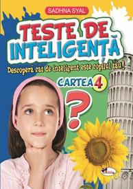 Teste de inteligenta. Cartea nr. 4 - 7-9 ani